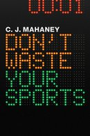 Don't Waste Your Sports (12-pack)