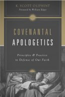 Covenantal Apologetics Pb