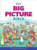 ESV Big Picture Bible