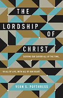 The Lordship of Christ