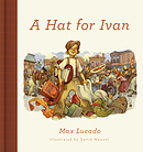 Hat for Ivan, A
