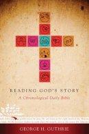 Reading Gods Story Chronological Reading