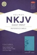 Nkjv Giant Print Reference Bible, Teal Leathertouch Indexed