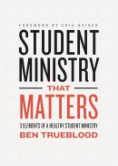 Student Ministry That Matters