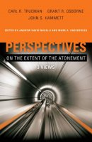 Perspectives on the Extent of the Atonement Paperback