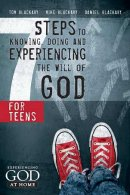 Seven Steps To Knowing And Doing The Will of God for Teens