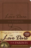 Love Dare For Parents Leathertouch The