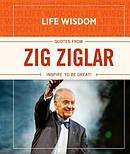 Life Wisdom Quotes From Zig Ziglar Hb