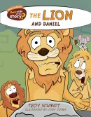 The Lion And Daniel - Their Side Of The Story Paperback
