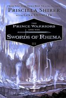 Prince Warriors and the Swords of Rhema, The