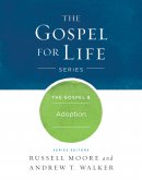 Gospel & Adoption, The