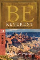 Be Reverent Ezekiel