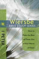 Wiersbe Bible Studies 1 Peter