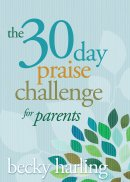 The 30-Day Praise Challenge for Parents