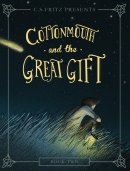 Cottonmouth and the Great Gift