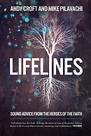 LifeLines: Sound Advice From The Heroes Of The Faith
