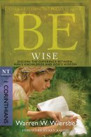 Be Wise: 1 Corinthians