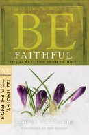Be Faithful 1&2 Timothy Titus Philemon