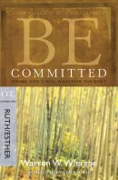 Be Committed ( Ruth & Esther)