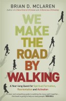 We Make the Road by Walking