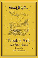 Noah's Ark (Story Collection)