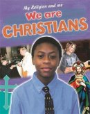 We are Christians