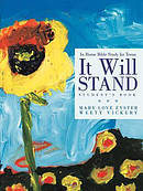 It Will Stand: Student's Book: In Home Bible Study for Teens