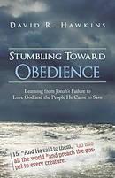 Stumbling Toward Obedience