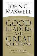 Good Leaders Ask Great Questions