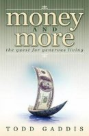 Money and More