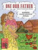One Our Father: Adult Colouring Book