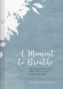 Moment to Breathe, A