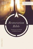 CSB Life Restoration Bible, Trade Paper