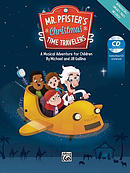 Mr. Pfister's Christmas Time Travelers: A Musical Adventure for Children, Score & CD [With CD (Audio)]