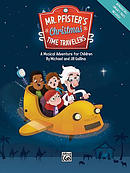 Mr. Pfister's Christmas Time Travelers: A Musical Adventure for Children, Score
