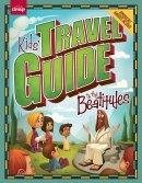 Kids Travel Guide: Beatitudes