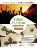 Edexcel Religious Studies for GCSE: Beliefs in Action (Specification B)
