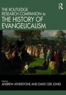 Routledge Research Companion to the History of Evangelicalism