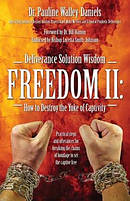 Deliverance Solution Wisdom Freedom II