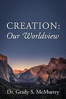 Creation: Our Worldview