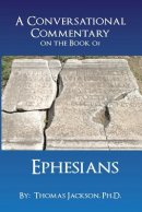 A Conversational Commentary on the Book of EPHESIANS