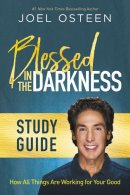 Blessed in the Darkness Study Guide