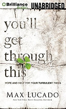 You\'ll Get Through This: Hope and Help for Your Turbulent Times