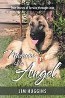 Memoirs of an Angel: True Stories of Service through Love