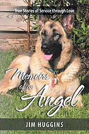 Memoirs of an Angel: True Stories of Service through Love