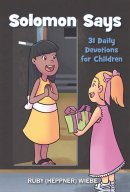 Solomon Says: 31 Daily Devotions for Children