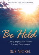 Be Held: Daily Inspiration When Facing Depression