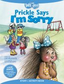 Prickle Says I'm Sorry