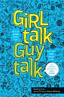 Girl Talk Guy Talk