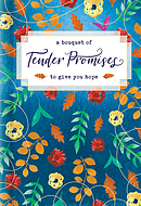 Bouquet of Tender Promises to Give You Hope